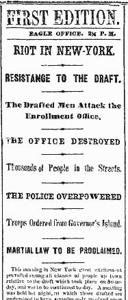 Draft Riots erupt - 13th July 1863