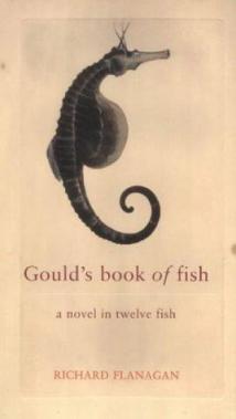 Gould's Book of Fish - Richard Flanagan