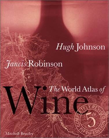 The World Atlas of Wine: pure enjoyment since the early 70s.